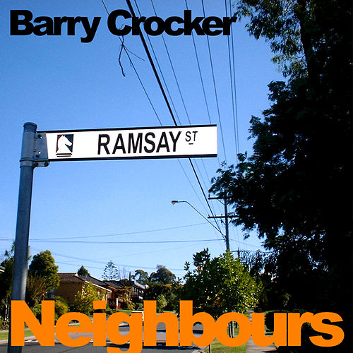 Neighbours de Barry Crocker
