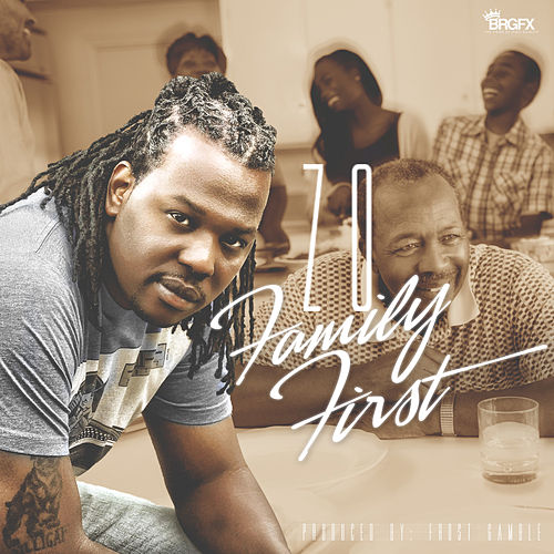 Family First by Zo The Jerk