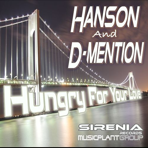 Hungry For Your Love von Hanson