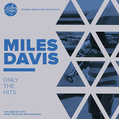 Only The Hits! by Miles Davis