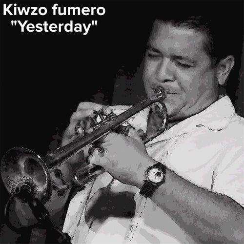 Yesterday (Live) - Single von Kiwzo Fumero