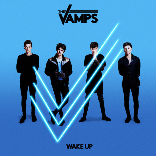 Wake Up von The Vamps