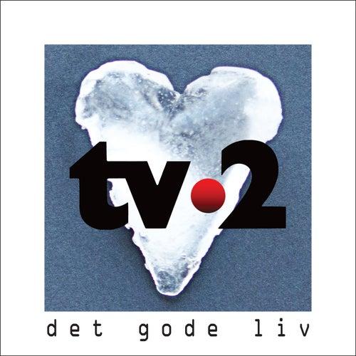 Det Gode Liv by Tv-2