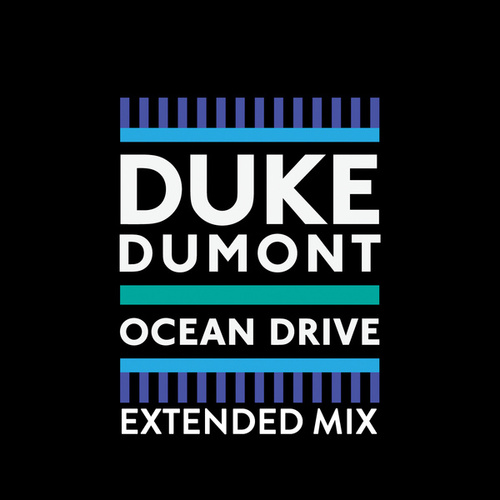 Ocean Drive de Duke Dumont