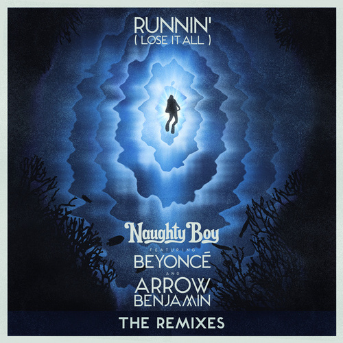 Runnin' (Lose It All) by Naughty Boy