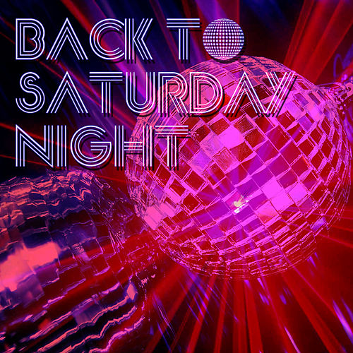 Back To Saturday Night de Various Artists