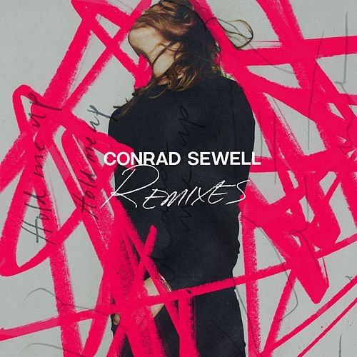 Hold Me Up (Remixes) von Conrad Sewell