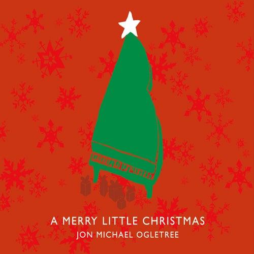 A Merry Little Christmas by Jon Michael Ogletree (1)