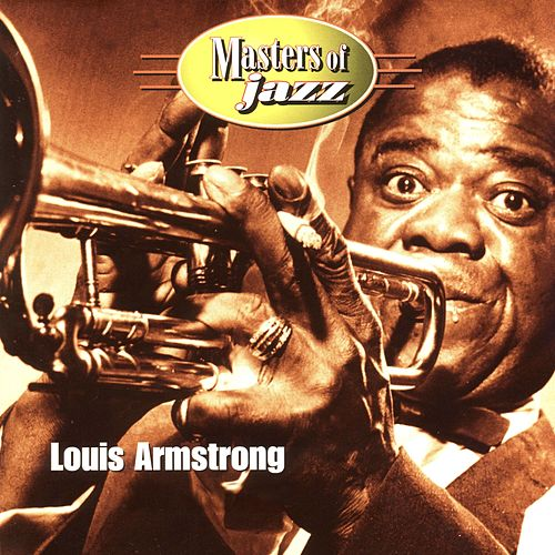 Masters of Jazz: Louis Armstrong de Louis Armstrong