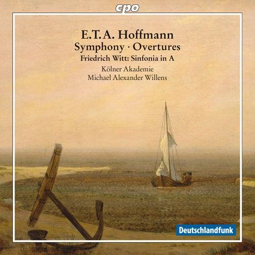 E.T.A. Hoffmann: Symphony in E-Flat Major, Aurora & Undine Overtures - Witt: Sinfonia in A Major by Kölner Akademie