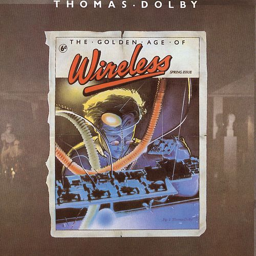 The Golden Age Of Wireless von Thomas Dolby