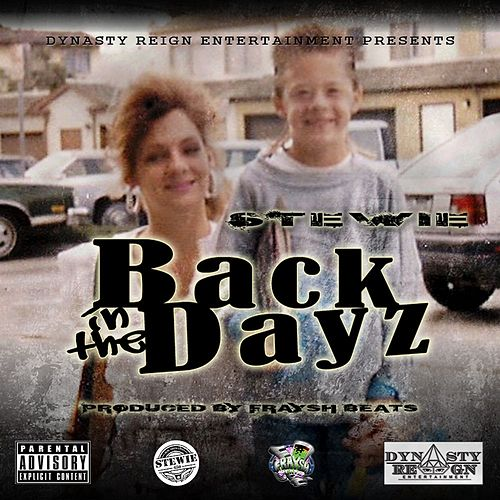 Back in the Dayz - Single by The Family Guy
