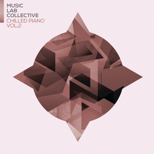 Chilled Piano Vol.2 von Music Lab Collective