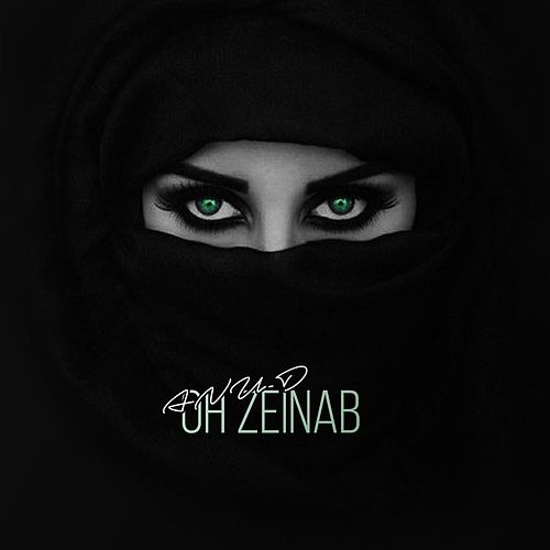 Oh Zeinab by Anu-D