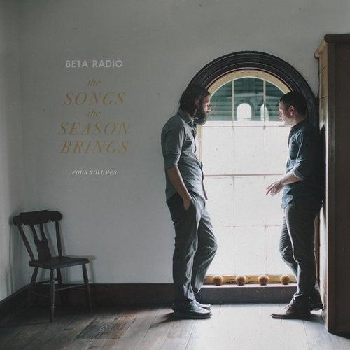 The Songs the Season Brings, Vols. 1-4 von Beta Radio