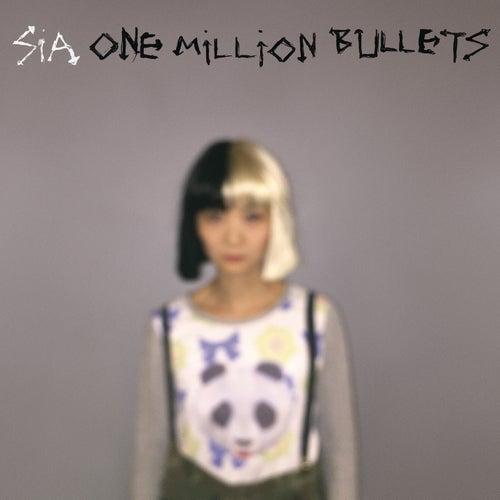 One Million Bullets de Sia