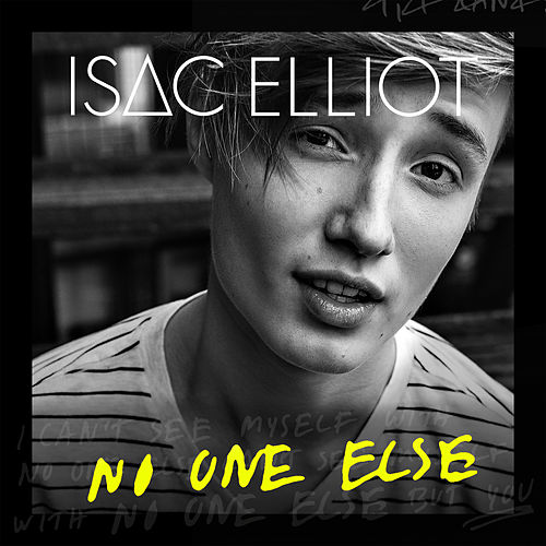 No One Else von Isac Elliot
