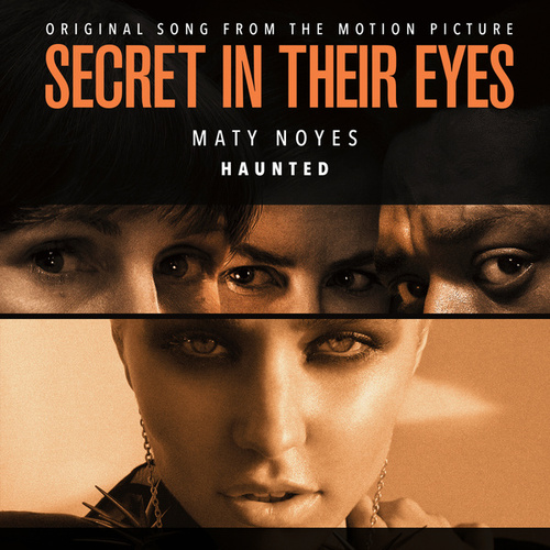 Haunted (From 'Secret In Their Eyes') de Maty Noyes