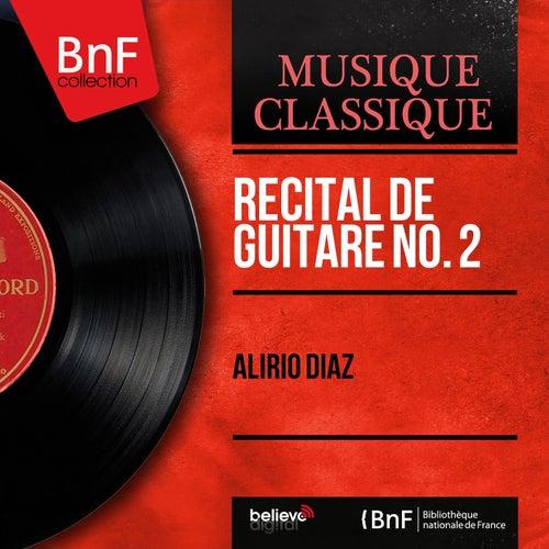 Récital de guitare No. 2 (Mono Version) by Alirio Diaz