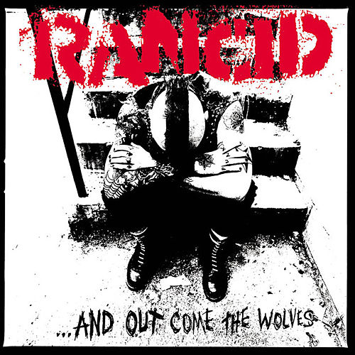 ...And Out Come The Wolves (20th Anniversary Re-Issue) de Rancid