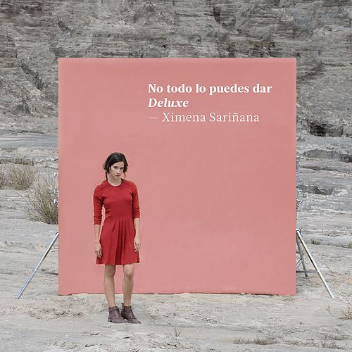 No todo lo puedes dar (Deluxe) de Ximena Sariñana