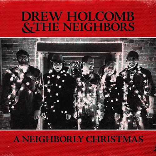 A Neighborly Christmas de Drew Holcomb