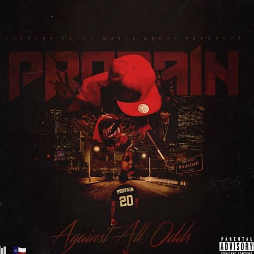 Against All Odds by Propain