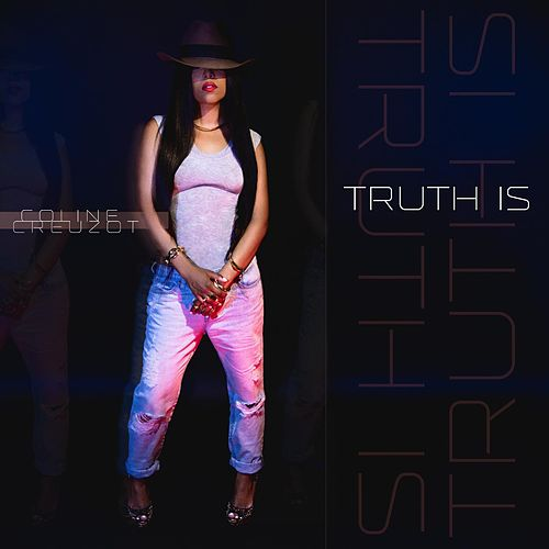 Truth Is de Coline Creuzot