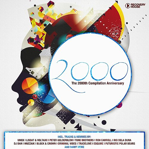 Recovery House 2000 - The 2000th Compilation Anniversary de Various Artists