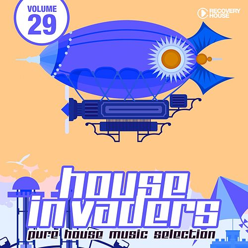House Invaders - Pure House Music, Vol. 29 von Various Artists