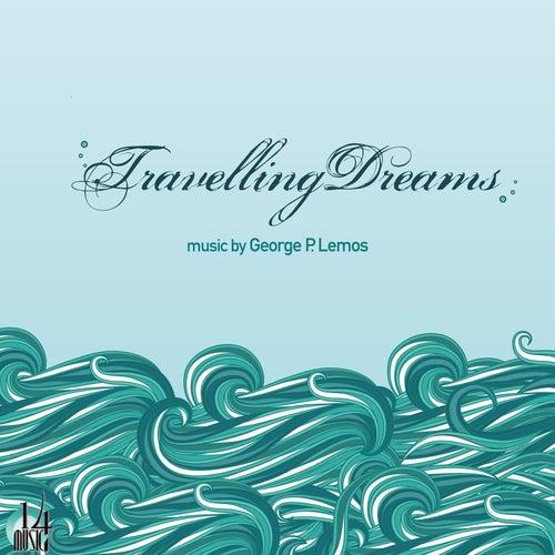 """George P. Lemos: """"Travelling Dreams - Music by George P. Lemos"""""""