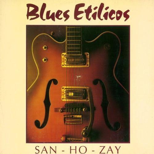 San-Ho-Zay de Blues Etílicos