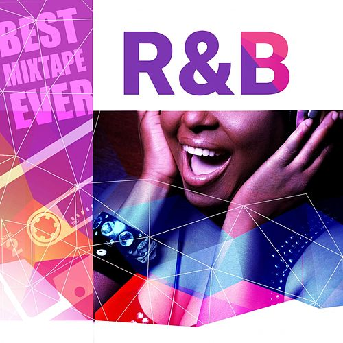 Best Mixtape Ever: R&B by Various Artists