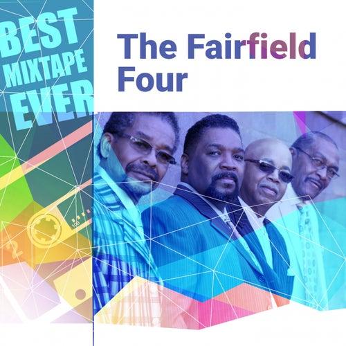 Best Mixtape Ever: The Fairfield Four von The Fairfield Four
