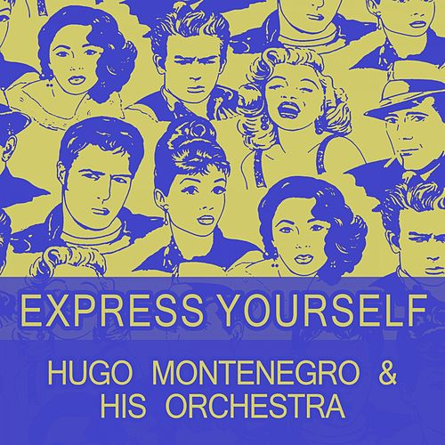 Express Yourself by Hugo Montenegro
