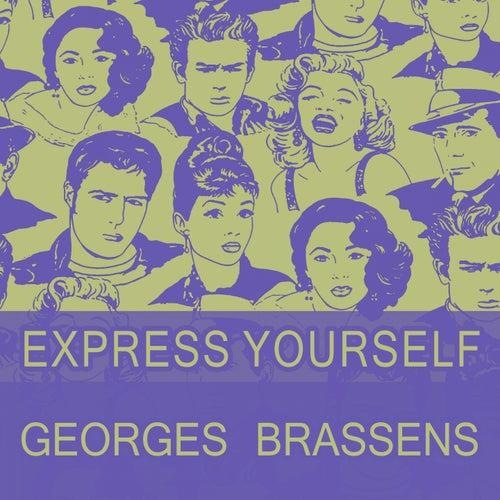 Express Yourself de Georges Brassens