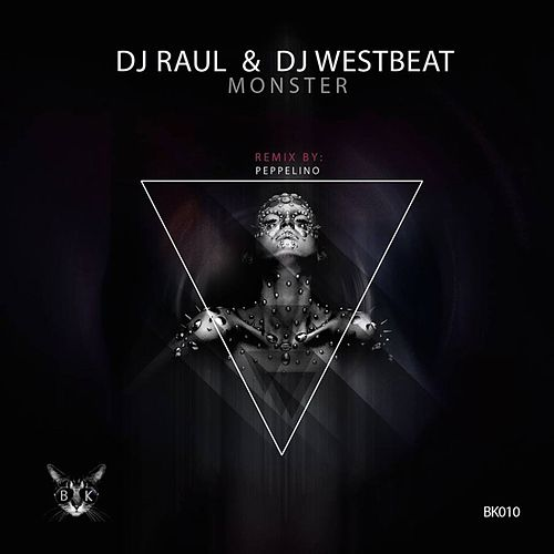 Monster di DJ Raul