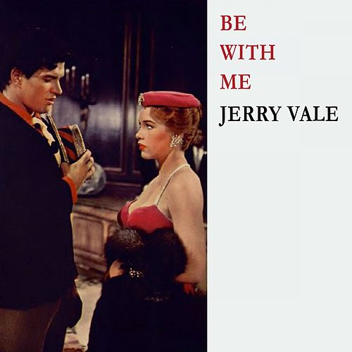 Be With Me de Jerry Vale