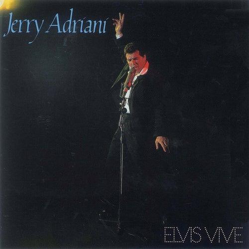 Elvis Vive de Jerry Adriani