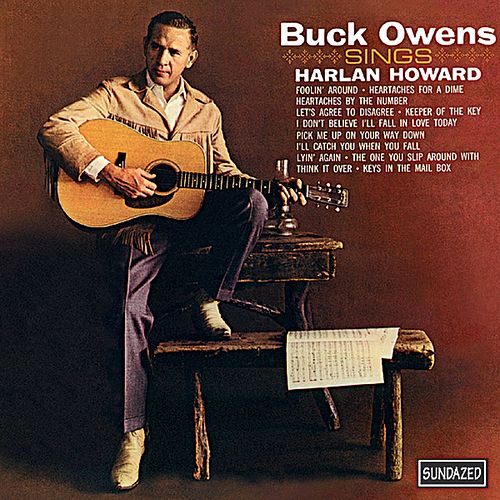 Buck Owens Sings Harlan Howard by Buck Owens