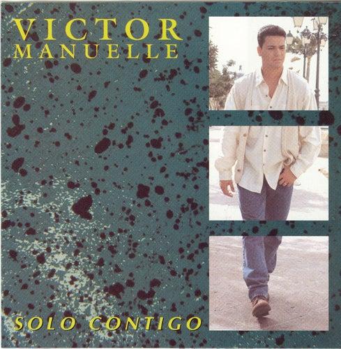 Solo Contigo de Víctor Manuelle