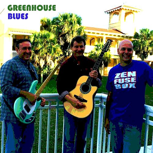 Greenhouse Blues (Live) - SIngle de Zen Fuse Box