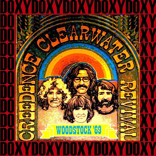 Woodstock, August 16th 1969 (Doxy Collection, Remastered, Live on Broadcasting) by Creedence Clearwater Revival