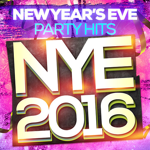 New Year's Eve Party Hits - NYE 2016 von NYE Party Band