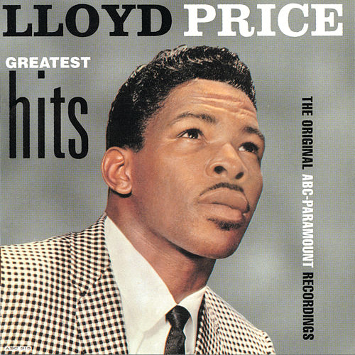 Lloyd Price Greatest Hits: The Original ABC-Paramount Recordings by Lloyd Price