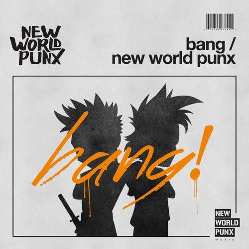 Bang de New World Punx