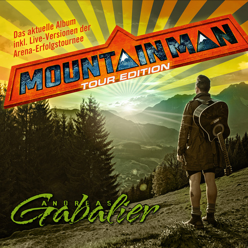 Mountain Man (Tour Edition) de Andreas Gabalier