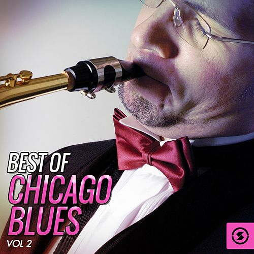 Best of Chicago Blues, Vol. 2 fra Various Artists