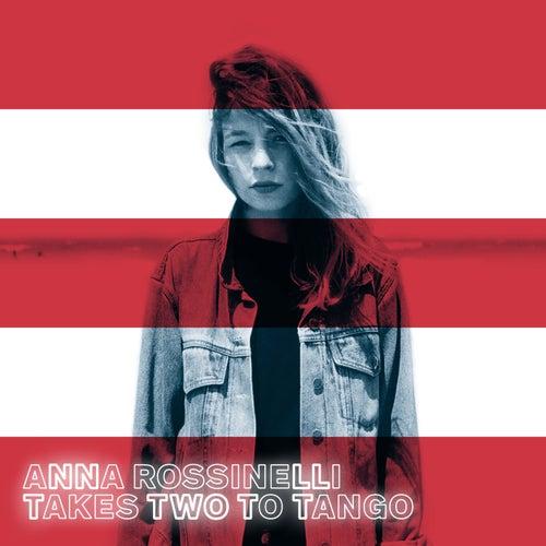Takes Two To Tango von Anna Rossinelli