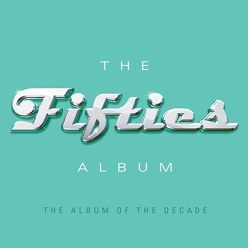 The Fifties Album by Various Artists